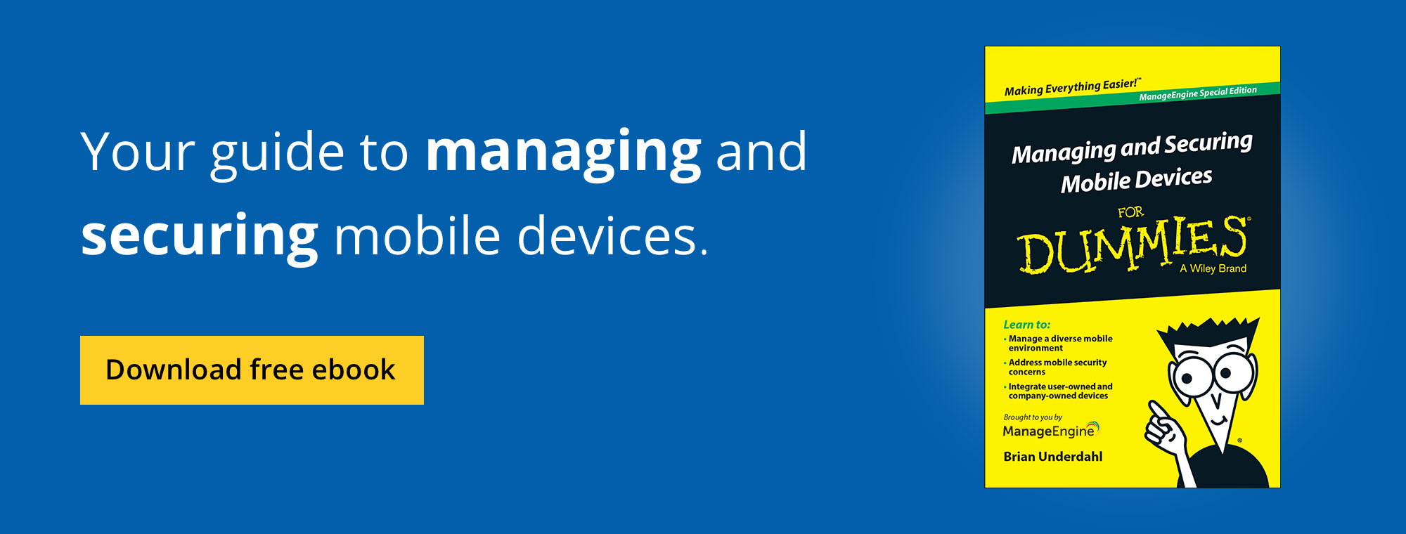 Free e-book on managing and securing mobile devices for Dummies.