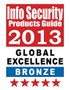 Info Security's 2013 Global Excellence Awards - Best Deployments and Case Studies -  Bronze Winner
