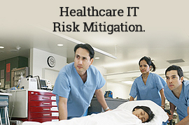 Healthcare IT Risk Mitigation